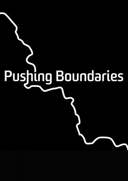 PUSHING BOUNDARIES